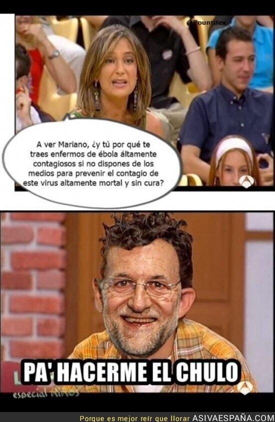 5473 - Los motivos de Rajoy para traer el ébola a España
