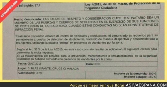 19417 - 300€ de multa por llamar 'colega' a un Policía. ¡Viva España!