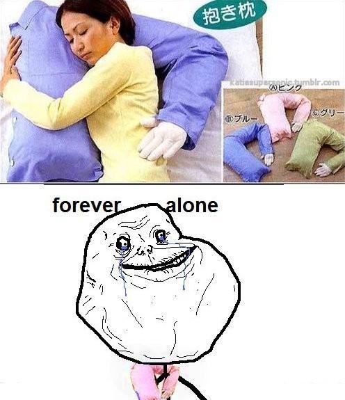 Forever_alone - Almohada para solitarios