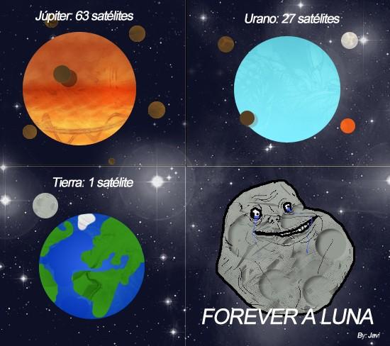 forever a luna,forever alone,luna,planetas