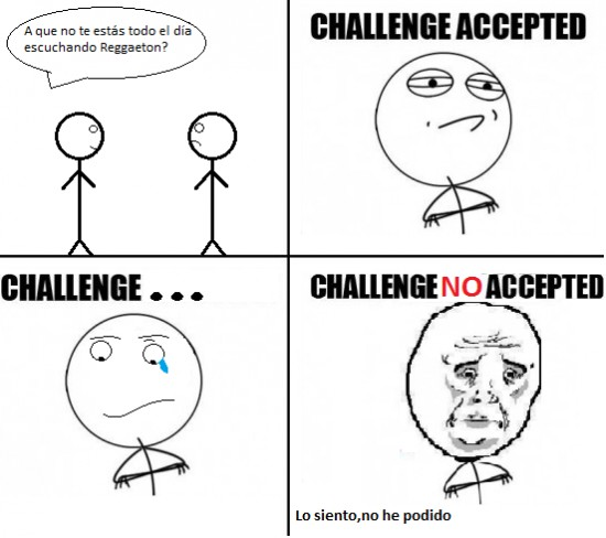 Challenge_accepted - Era imposible inlcuso para él