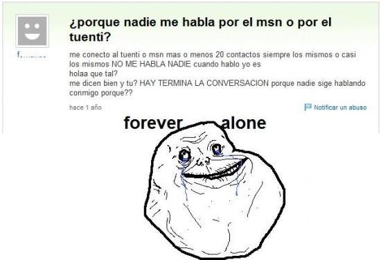 Forever_alone - ¿Por qué nadie me habla?