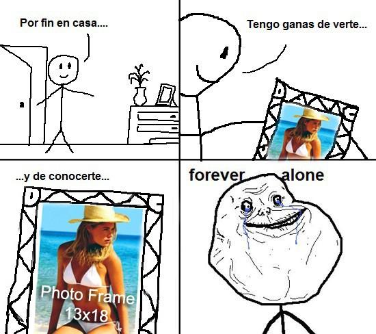 Forever_alone - Con ganas de ver a esa persona