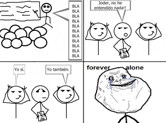Forever_alone - No he entendido nada