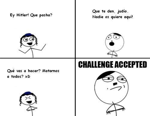 Challenge_accepted - Enfadando a Hitler