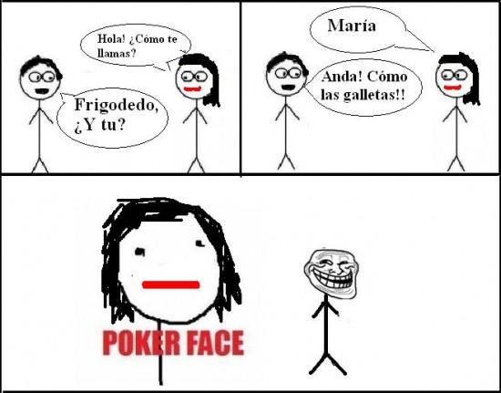 Pokerface - Nombres comunes