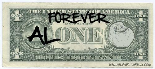 Forever_alone - Billete Forever Alone