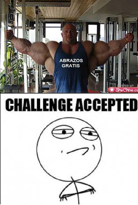 Challenge_accepted - Abrazos Gratis