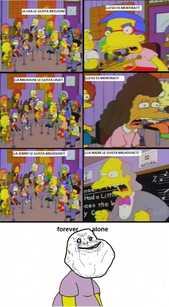 Forever_alone - A nadie le gusta Milhouse