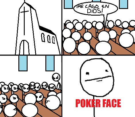 Pokerface - A la hoguera que le van a llevar