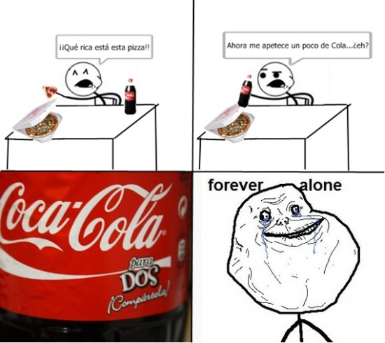 Forever_alone - Coca Cola para dos