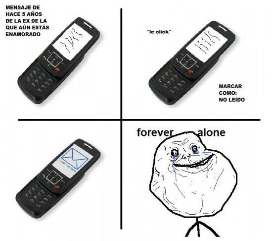 Forever_alone - Sms de tus ex