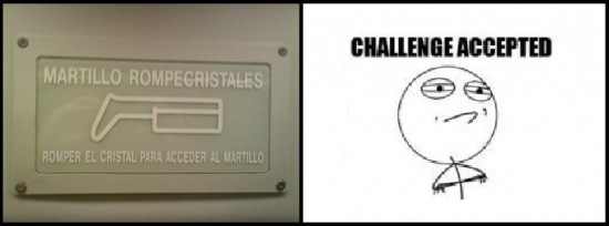 Challenge_accepted - Romper el cristal