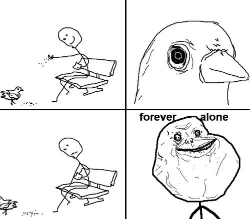Forever_alone - Paloma indiferente