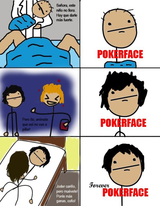 Pokerface - La dura vida de Pokerface