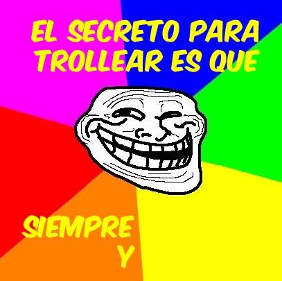 face,secreto,troll,trollear