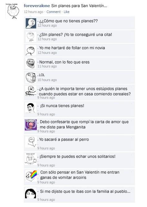 comentarios,facebook,forever alone,memes,planes,San Valentín