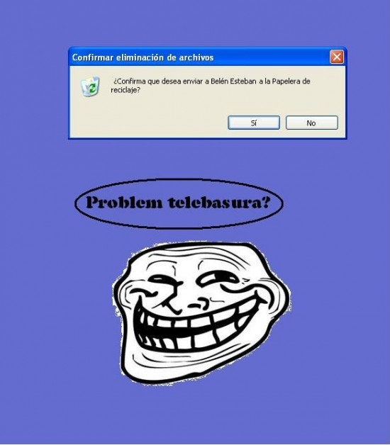 Trollface - Problem telebasura?