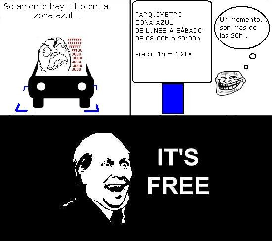 coche,fuuuu,it's free,parking,troll face,zona azul