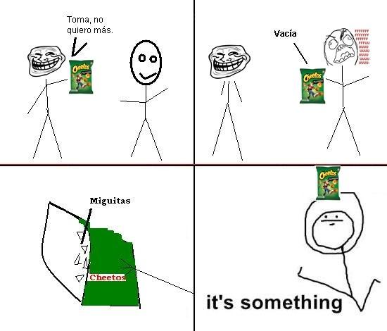 Its_something - Dame Cheetos