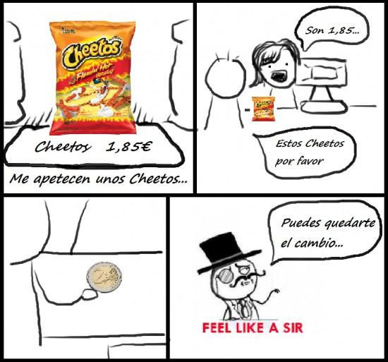 Feel_like_a_sir - Quédate con el cambio, plebeya