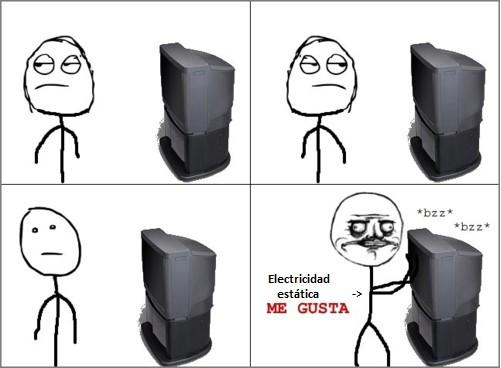 Me_gusta - Electricidad estática del televisor