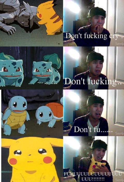 don't fucking cry,piedra,pikachu,pokemon