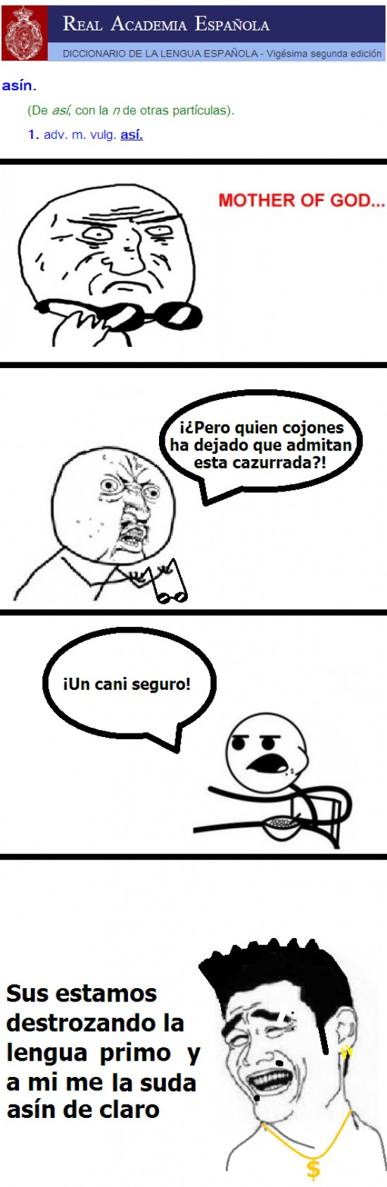 asin,cereal guy,mother of god,rae,y u no,yao ming