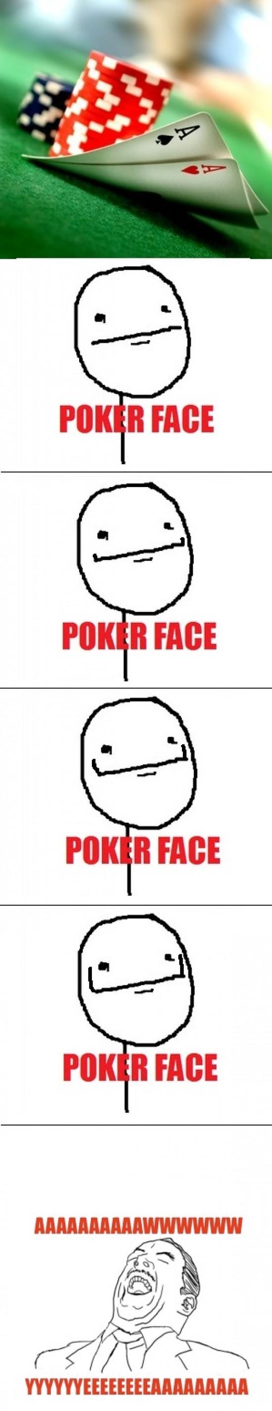 Aww_yea - Poker No Face
