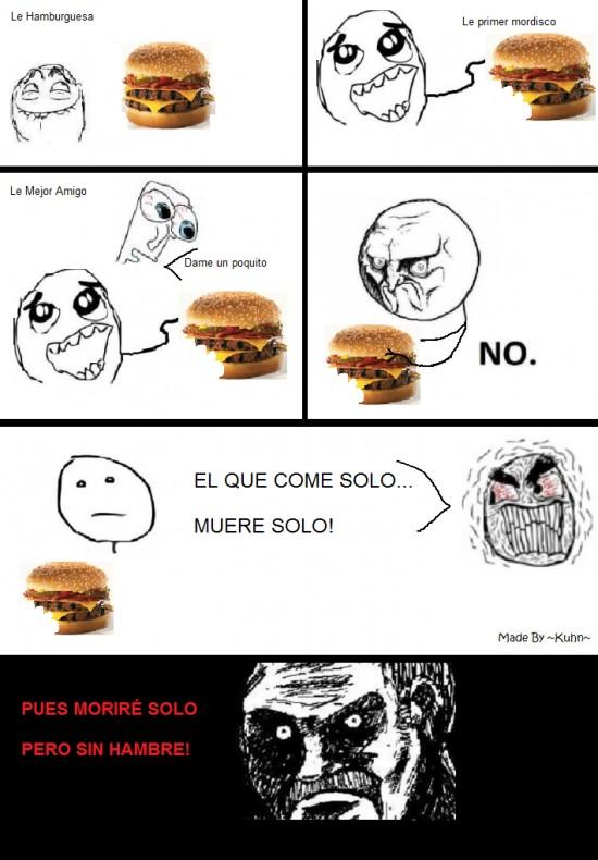 compartir,hamburguesa,morir,solo