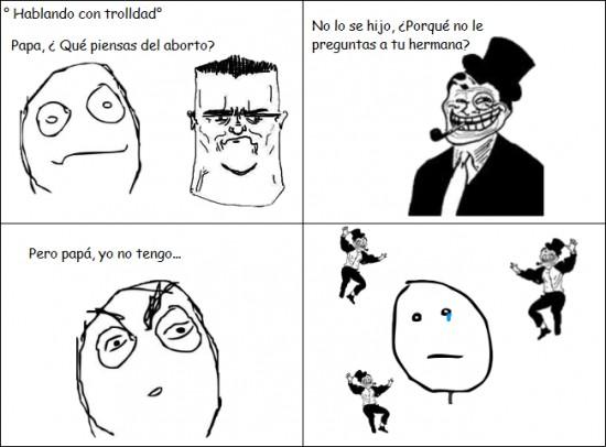 Pokerface - Trolldad y el aborto