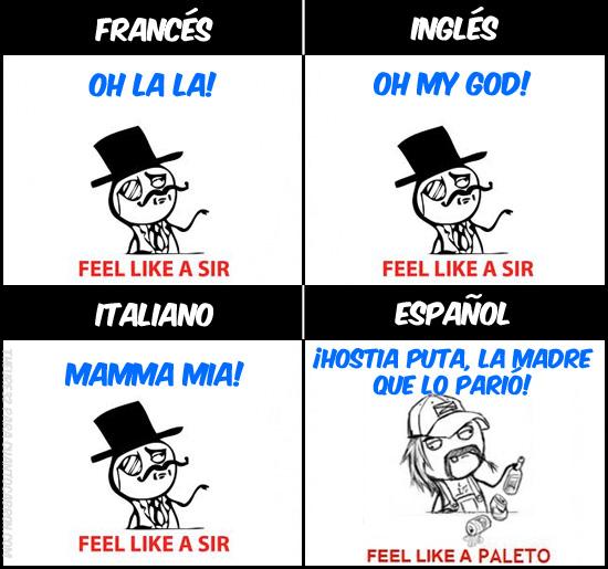 Feel_like_a_sir - Quejarse en Idiomas