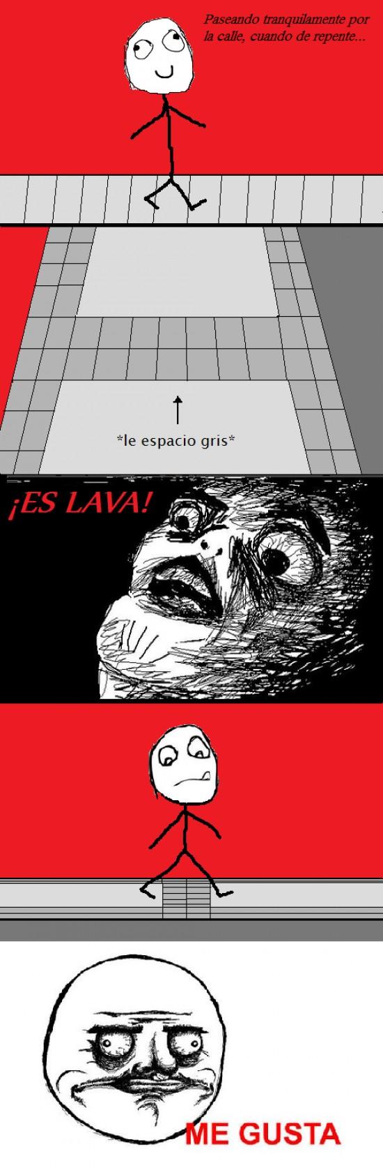 Me_gusta - Acera de lava