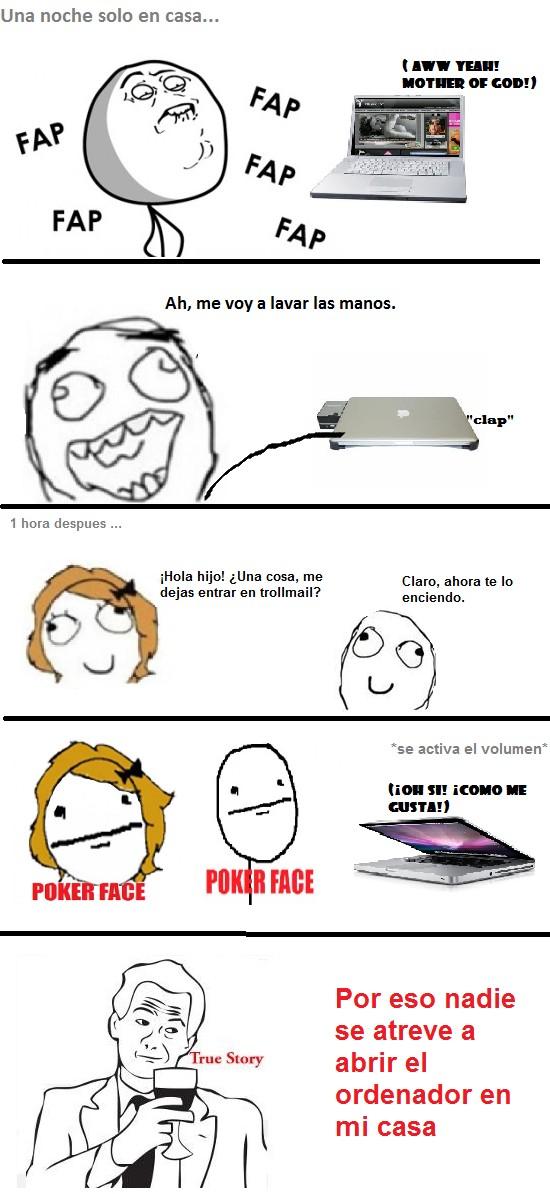 ordenador,Poker Face,True story