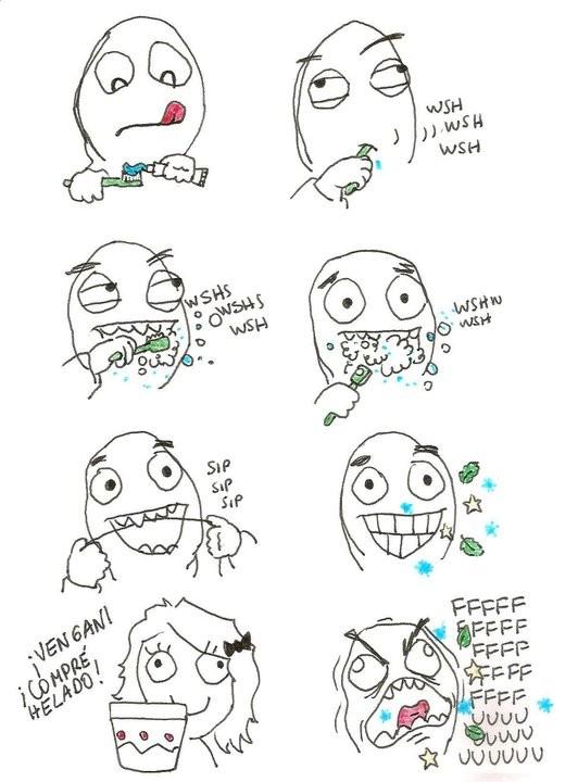 cepillar dientes,helado,mamá,rage guy