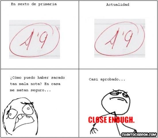 4,9 examen,close enough,nota