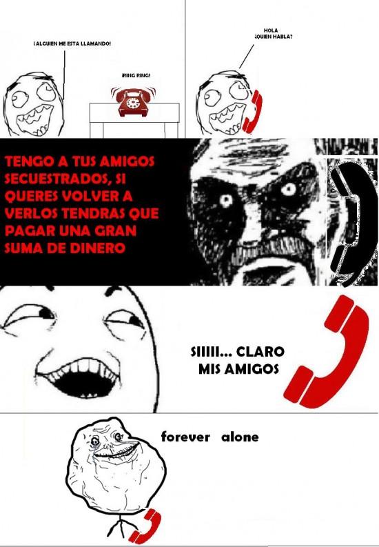 Forever_alone - Secuestro