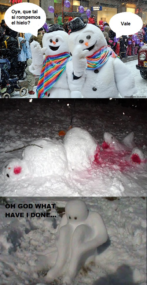 Oh_god_what_have_i_done - Muñeco de nieve muerto