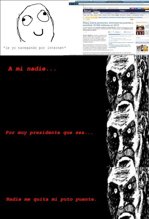 Mirada_fija - Rajoy no quiere puentes.