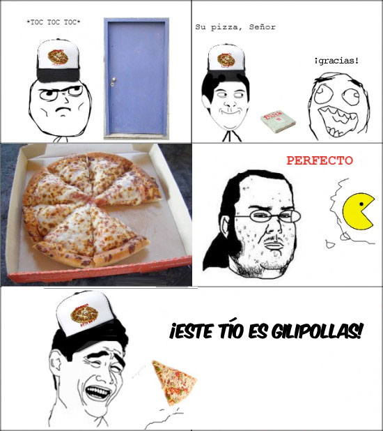 Friki,Gilipollas,Perfecto,Pizza,Repartidor,Yao Ming