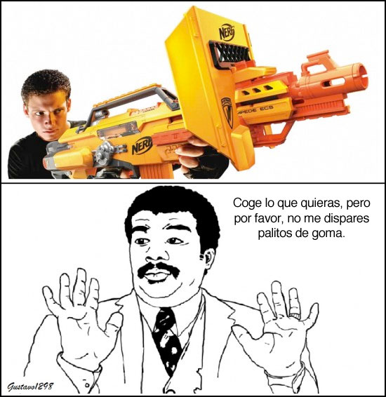 malotes,Nerf,uy que malote,watch out