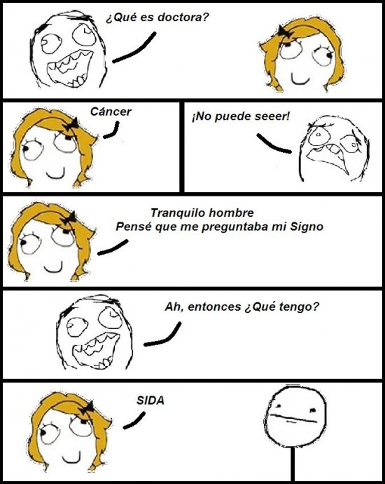 cancer,doctora,Poker Face,sida,Trollface