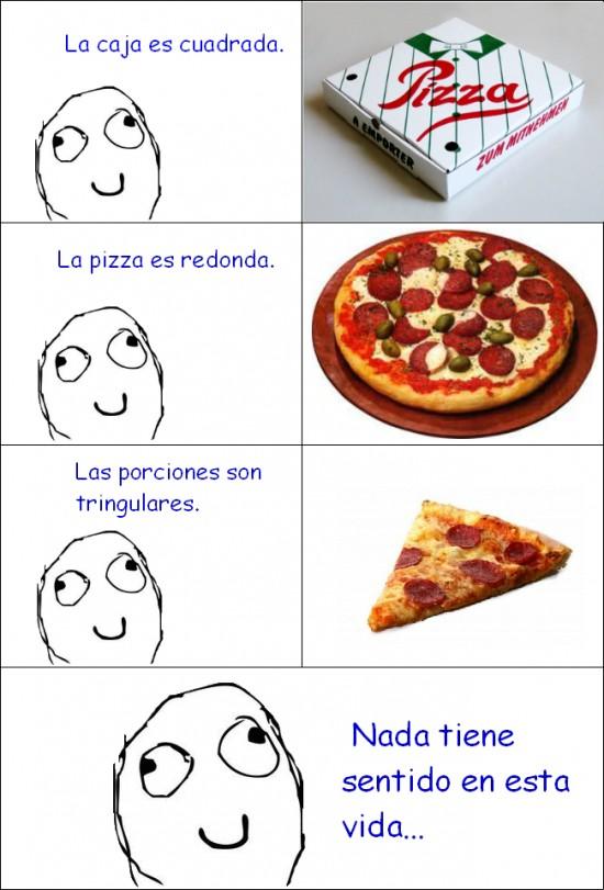 la vida,pizza,retarded,sin sentido
