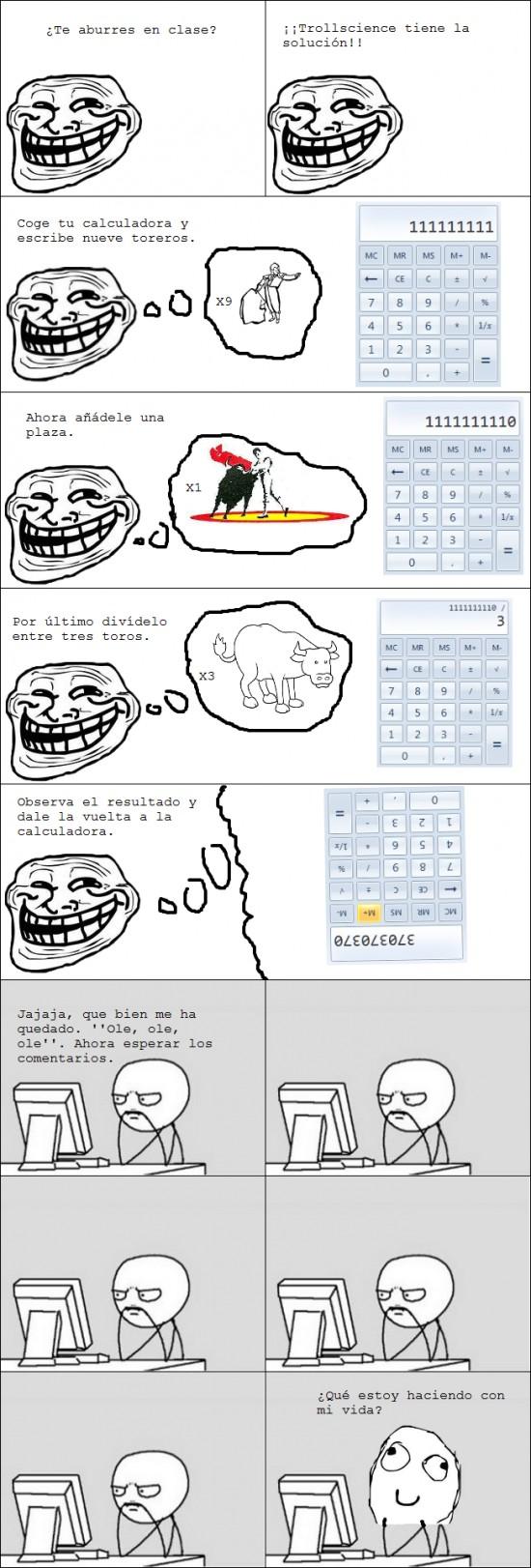 calculadora,drama,retarded,toreros,troll,trollscience