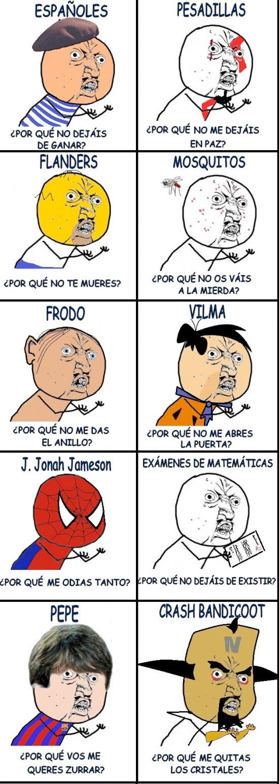 francés,gollum,homer,kratos,matemáticas,messi,mosquitos,neo cortex,pedro picapiedra,spiderman,y u no