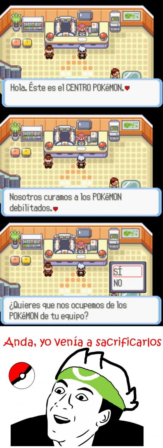 centro,enfermera,entrenador Pokémon,no me digas,obvio,Pokémon,sacrificarlos