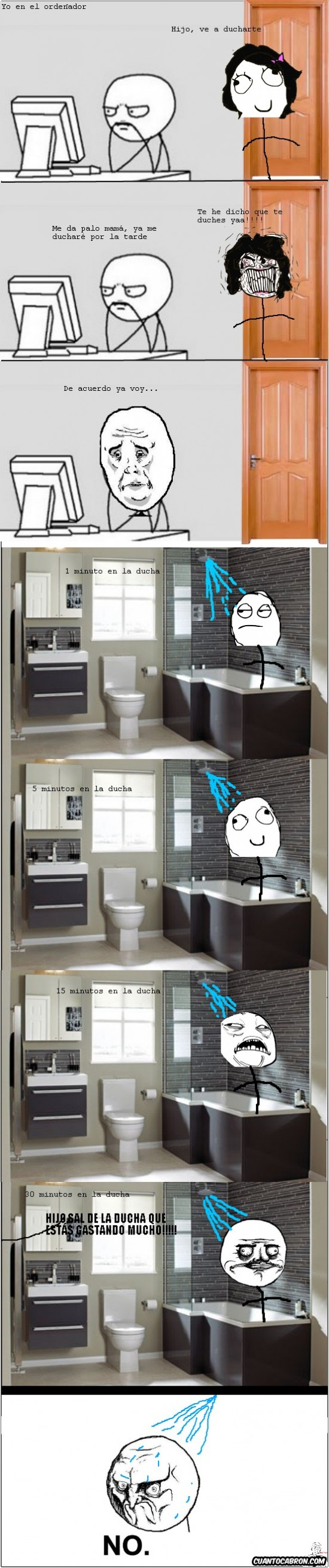 No - ¡A la ducha!