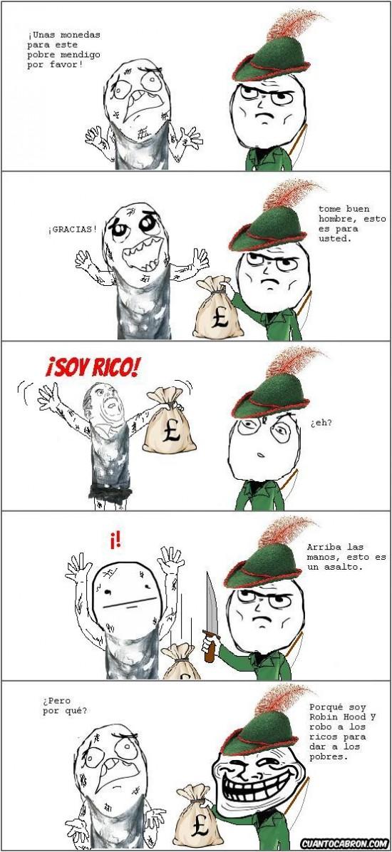Trollface - La lógica de Robin Hood