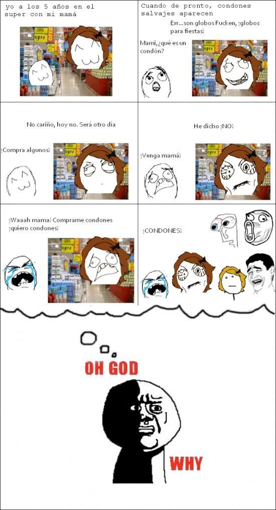 Oh_god_why - ¡Quiero condones!