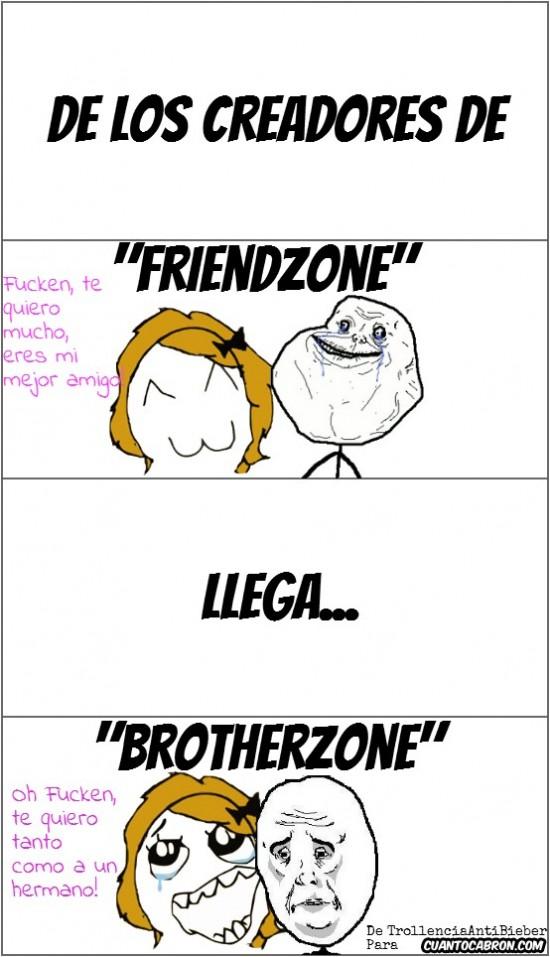 amigos,brotherzone,friendzone,fucken,hermano